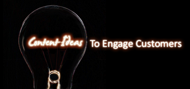 content-ideas-to-engage-customers